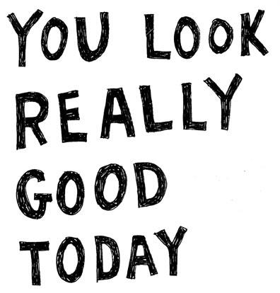 you-look-good